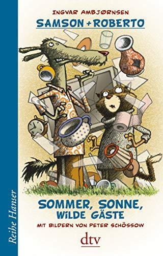 Samson und Roberto Sommer, Sonne, wilde Gäste (Reihe Hanser)
