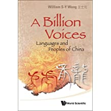 A Billion Voices: Languages and Peoples of China