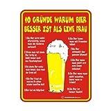 Original RAHMENLOS Blechschild für den Bierfreund: 10 Gründe warum Bier besser ist als eine Frau