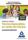 Técnico Especialista en Jardín de Infancia (Personal Laboral De La Junta De Comunidades De Castilla-La Mancha). Supuestos prácticos