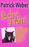 Telecharger Livres Le Chat a vomi et autres phrases definitives qui ont le don de pimenter la vie de couple et d eveiller les scenes de menage (PDF,EPUB,MOBI) gratuits en Francaise