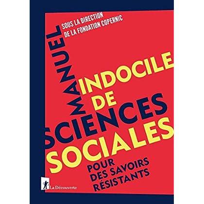 Manuel indocile de sciences sociales