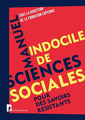Manuel indocile de sciences sociales
