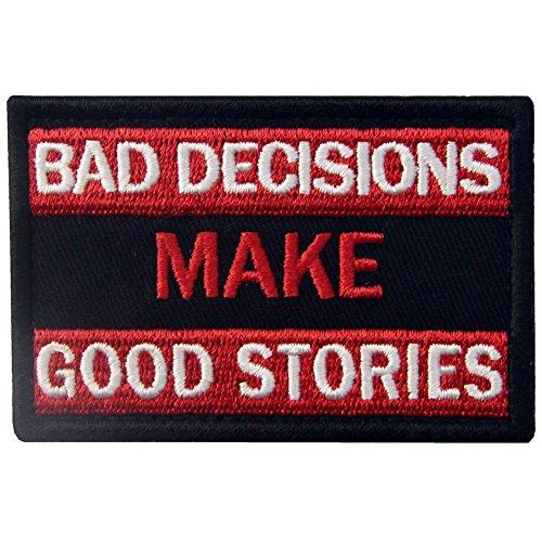Malas decisiones hacen buenas historias Broche Bordado