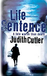 Life Sentence (Chief Superintendent Frances Harman)