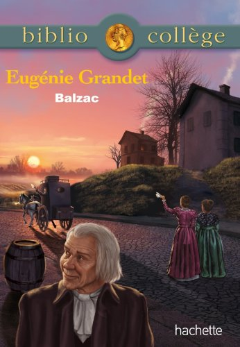 Bibliocollège - Eugénie Grandet par Honoré de Balzac