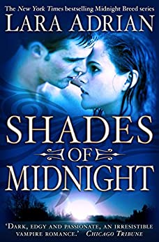 Shades of Midnight (Midnight Breed) von [Adrian, Lara]