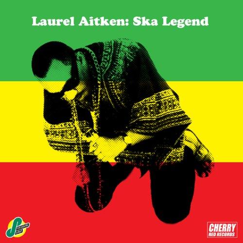 Laurel Aitken: Ska Legend (Laurel Mp3)