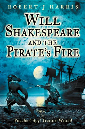 Will Shakespeare and the pirate's fire