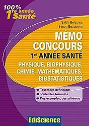 Mémo Concours 1re année Santé Physique/Chimie/Maths : Définitions, Formules, Exemples, Conseils (5 - Memo concours) (French Edition)
