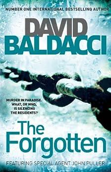 The Forgotten (John Puller Series Book 2) (English Edition) von [Baldacci, David]