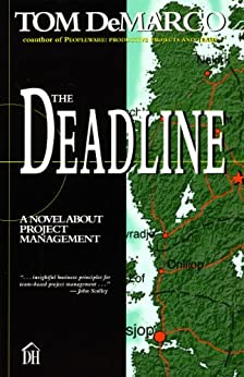 The Deadline: A Novel About Project Management (English Edition) von [DeMarco, Tom]