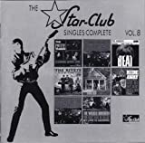 The Star Club Singles Complete, Vol. 8