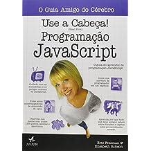 Use a Cabeça! Programação Javascript (Em Portuguese do Brasil)