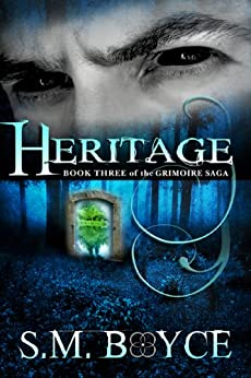 Heritage: Book Three of the Grimoire Saga (English Edition) di [Boyce, S. M.]