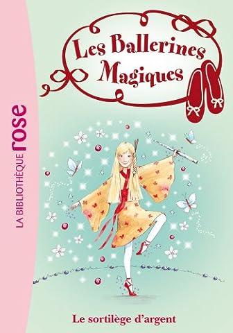 Les Ballerines Magiques 23 - Le sortilège
