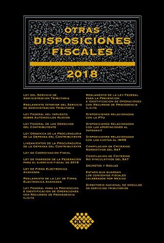 Otras disposiciones fiscales 2018 por José Pérez Chávez