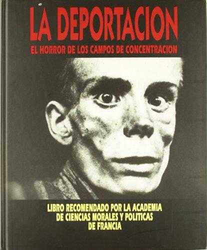 Deportacion (ARTE E HISTÓRIA) por Louis Martin Chauffier