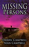 Missing Persons (DCI Morton Book 5) by Sean Campbell, Daniel Campbell