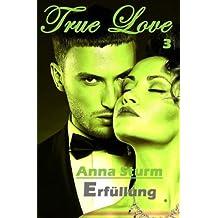 True Love 3: Erfuellung (True Love - Reihe)