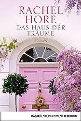 Das Haus der Träume: Roman