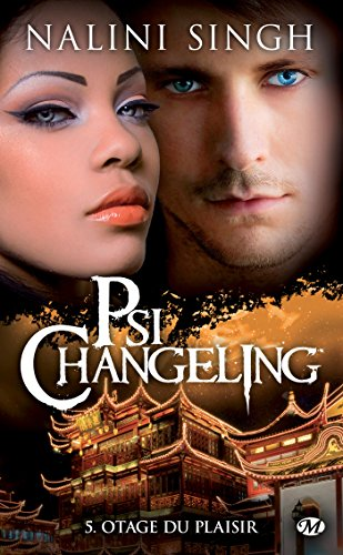 Otage du plaisir: Psi-changeling, T5