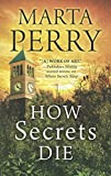 How Secrets Die (House of Secrets, Book 3)