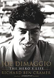 Joe DiMaggio: The Hero's Life by Richard Ben Cramer (2000-10-17)