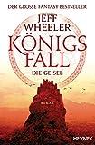 Königsfall - Die Geisel: Roman (Königsfall-Reihe 1) von Jeff Wheeler