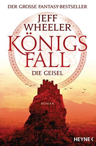 Buchseite und Rezensionen zu 'Königsfall - Die Geisel: Roman (Königsfall-Reihe 1)' von Jeff Wheeler