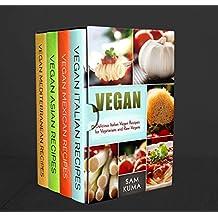 Ethnic Vegan Box Set 4 in 1: Dairy Free Vegan Italian, Vegan Mexican, Vegan Asian and Vegan Mediterranean Recipes for an amazing Raw Vegan lifestyle (A ... and Vegan Nutrition) (English Edition)