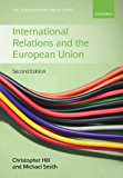 International Relations and the European Union (The New European Union Series)