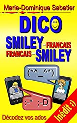 DICO SMILEY-FRANÇAIS FRANÇAIS-SMILEY