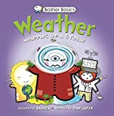 Basher Basics: Weather: Whipping up a storm! by Simon Basher (2012-08-21)