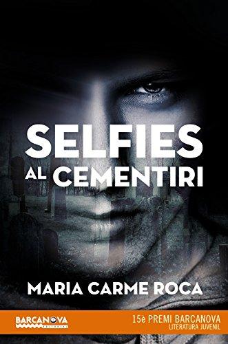 Selfies al cementiri (Llibres Infantils I Juvenils - Diversos)