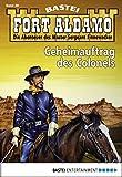 Fort Aldamo - Folge 038: Geheimauftrag des Colonels