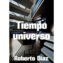 Tiempo universo (Spanish Edition)