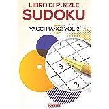 Libro Di Puzzle Sudoku Vacci Piano! Vol.2