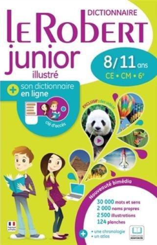 Le Robert Junior Illustre + Son Dictionnaire en Ligne : With Free Internet Access par Le Robert