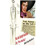 Was Jean Spangler Murdered By The Mafia?: The Curious Disappearance Of A Hollywood Actress (English Edition)