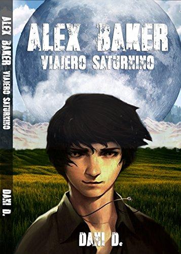 Alex Baker: Viajero Saturnino por Daniela Diaz