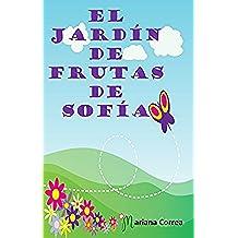 El JardÍn de Frutas de SofÍa