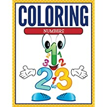 Coloring Numbers: Coloring Books for Kids