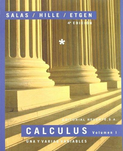 Calculus. Una y varias variables. Volumen 1 por Saturnino L. Salas