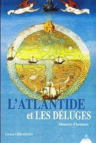 L'Atlantide et les déluges par Lucien Gérardin