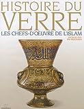 Les Chefs-d'Oeuvre de l'Islam
