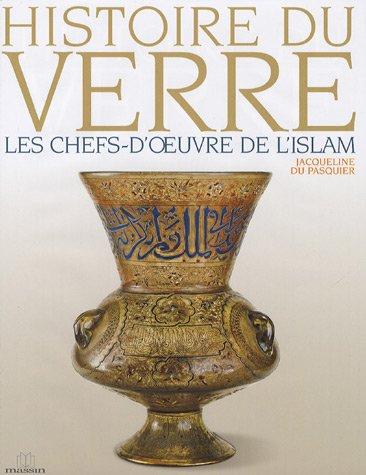Les Chefs-d'Oeuvre de l'Islam par Jacqueline Du Pasquier