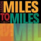 Miles to Miles: in the Spirit of Miles