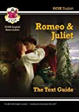 Grade 9-1 GCSE English Shakespeare Text Guide - Romeo & Juliet (CGP GCSE English 9-1 ...