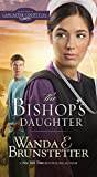 The Bishop's Daughter (Daughters of Lancaster County, Band 3)
